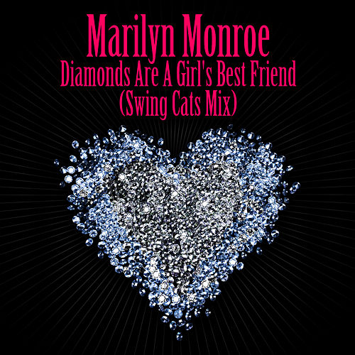 Diamonds Are A Girl's Best Friend (Swing Cats Mix) - As Heard in the film Burlesque by Marilyn Monroe