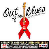 Out Of The Blues (Au Profit De Aides Pour La Lutte Contre Le Sida) by Various Artists