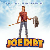 Joe Dirt - Music From The Motion Picture by Various Artists