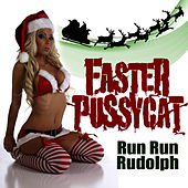 Run Run Rudolph by Faster Pussycat