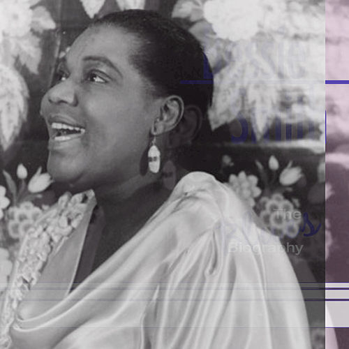 The Blues Biography by Bessie Smith