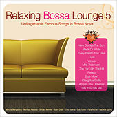 Relaxing Bossa Lounge 5 by Various Artists