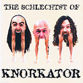 The Schlechtst Of by Knorkator