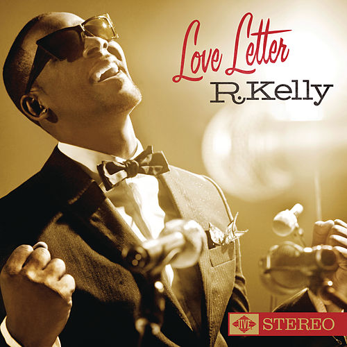 Love Letter by R. Kelly