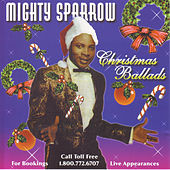 Christmas Ballads by The Mighty Sparrow