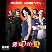 CLERKS II (Music From The Motion Picture) by Various Artists