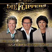 Es war eine wunderschöne Zeit by Die Flippers