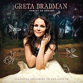 Forest Of Dreams: Classical Lullabies To Get Lost In by Greta Bradman