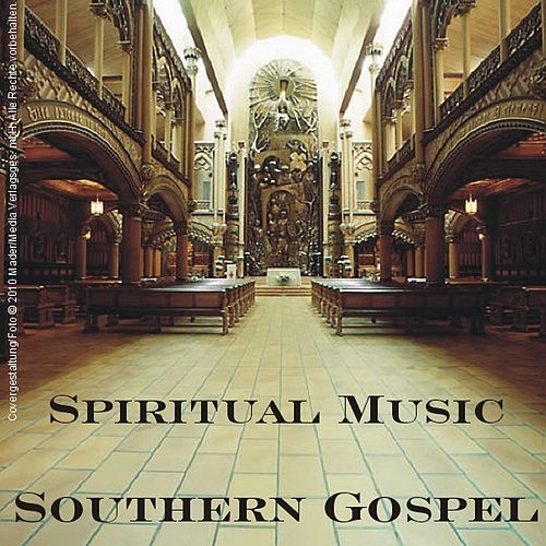 Spiritual Music - Southern Gospel by Various Artists