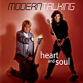 Heart And Soul by Modern Talking