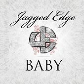 My Baby by Jagged Edge