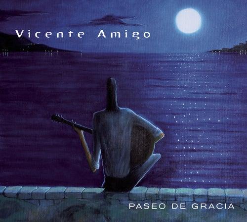 Paseo De Gracia by Vicente Amigo