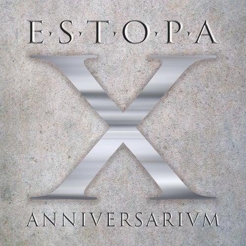 X Anniversarivm by Estopa