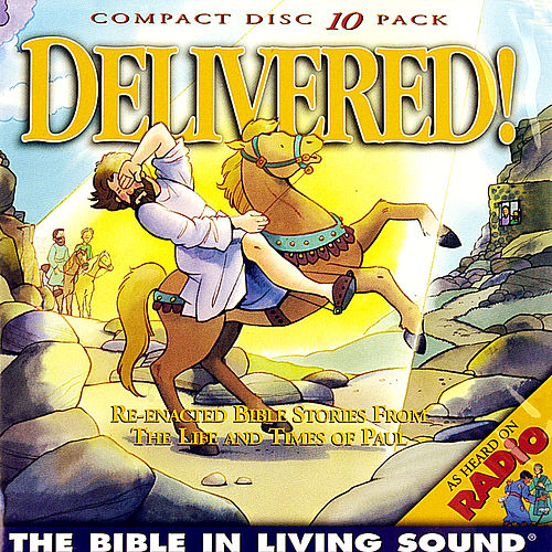 Delivered!, Vol. 7 by The Bible in Living Sound
