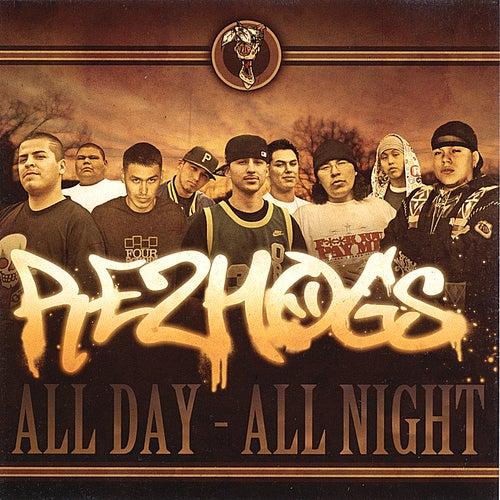 All Day All Night by Rezhogs