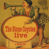 The Stone Coyotes Live by The Stone Coyotes