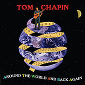 Around The World And Back Again by Tom Chapin
