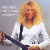 One Voice, One Guitar by Pamela Davis