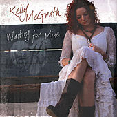 Waiting For Mine - EP by Kelly Mcgrath