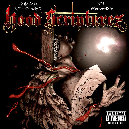 Hood Scripturez by Shabazz the Disciple
