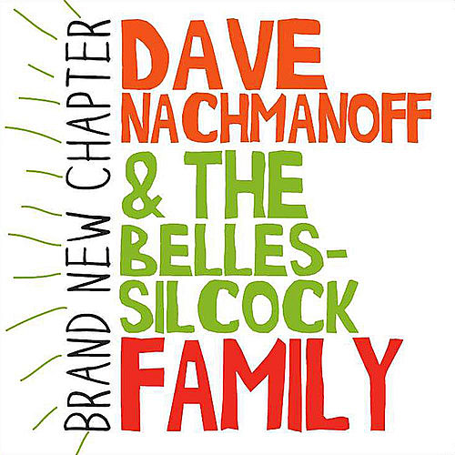 Brand New Chapter by Dave Nachmanoff