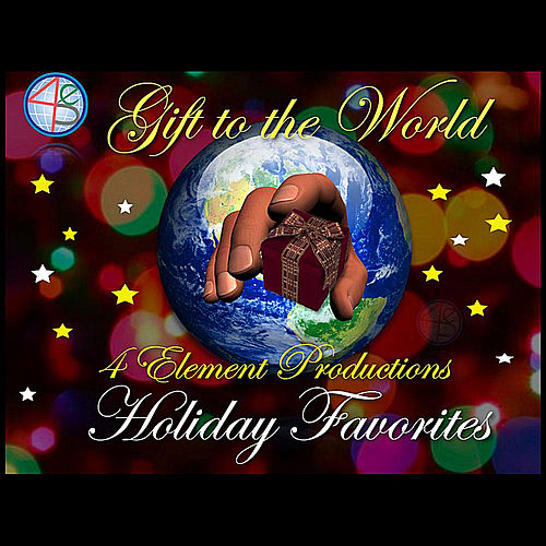 Gift To the World, Vol. 3 by 4 Element Productions