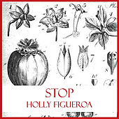 Stop by Holly Figueroa
