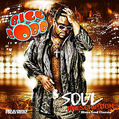 Soul Prescription by Bigg Robb