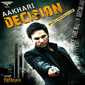 Aakhari Decision by Various Artists