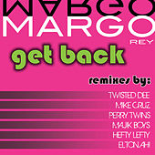 Get Back by Margo Rey