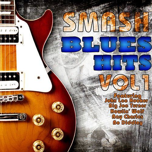 Smash Blues Hits Vol 1 by Various Artists