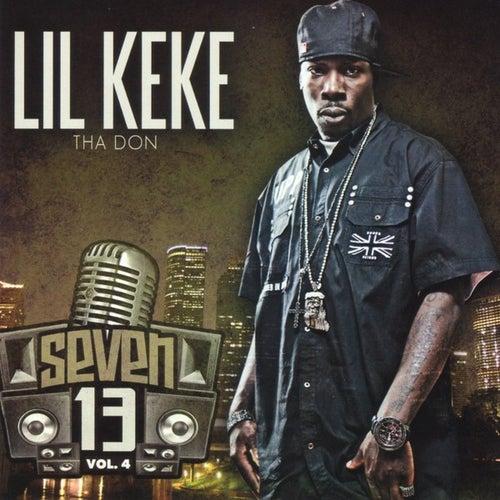 Seven 13 Vol. 4 by Lil' Keke