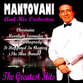 Mantovani Greatest Hits by Mantovani & His Orchestra