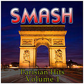 Smash Parisian Hits Vol 1 by Various Artists