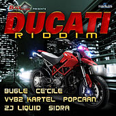 Ducati Riddim by Various Artists