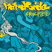 Crucified by Hardside