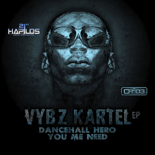 Dancehall Hero - Ep by VYBZ Kartel