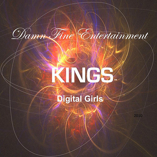 Digital Girls by The Kings
