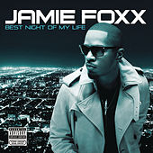 Best Night Of My Life von Jamie Foxx