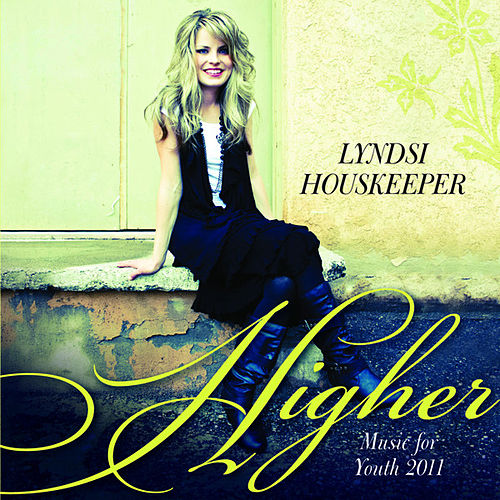 Higher by Lyndsi Houskeeper