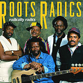 Radically Radics by Roots Radics
