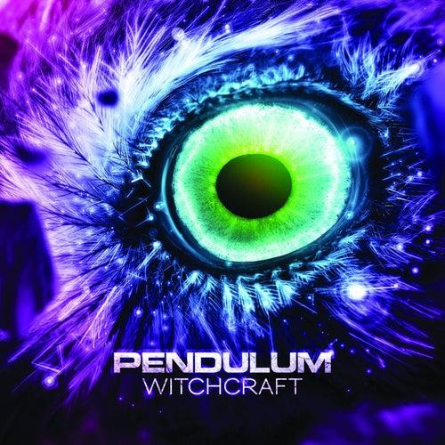 Witchcraft by Pendulum