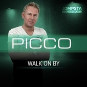 Walk On By by Picco