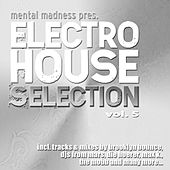 Mental Madness pres. Electro House Selection Vol. 5 by Various Artists