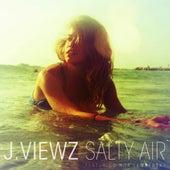 Salty Air by J. Viewz