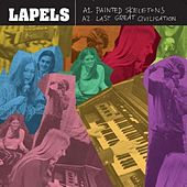Painted Skeletons / Last Great Civilisation - EP by Lapels