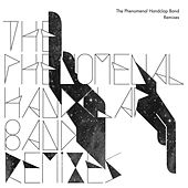 Remixes by The Phenomenal Handclap Band
