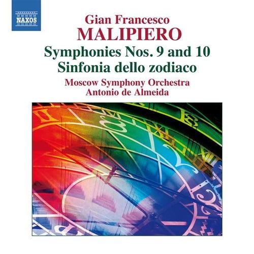 Malipiero: Symphonies Nos. 9 & 10 by Antonio de Almeida