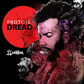 Dread - Single by Protoje