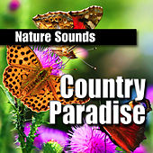 Country Paradise by Nature Sounds BLOCKED